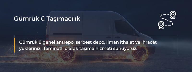 Gümrüklü Taşımacılık İstanbul